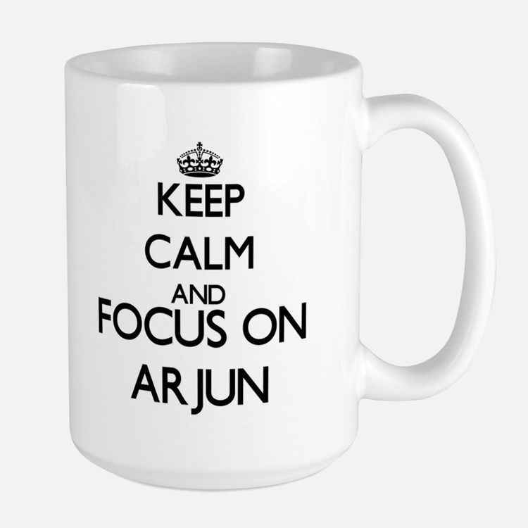 Keep Calm and Focus on Arjun Mugs