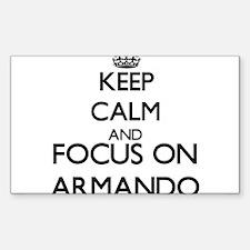 Keep Calm and Focus on Armando Decal