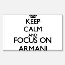 Keep Calm and Focus on Armani Decal