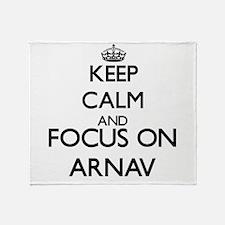 Keep Calm and Focus on Arnav Throw Blanket
