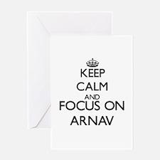 Keep Calm and Focus on Arnav Greeting Cards