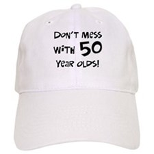 50th birthday don't mess Baseball Cap
