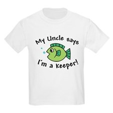 My Uncle Says I'm a Keeper T-Shirt