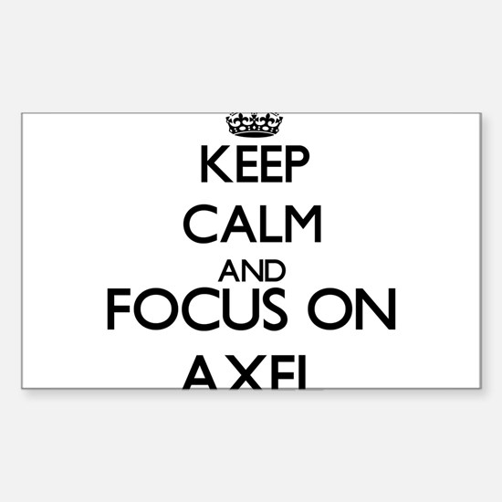 Keep Calm and Focus on Axel Decal
