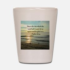 PSALM 118:14 Shot Glass