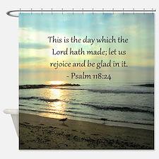 PSALM 118:14 Shower Curtain