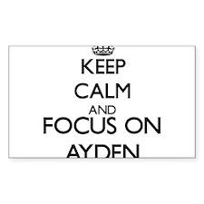 Keep Calm and Focus on Ayden Decal