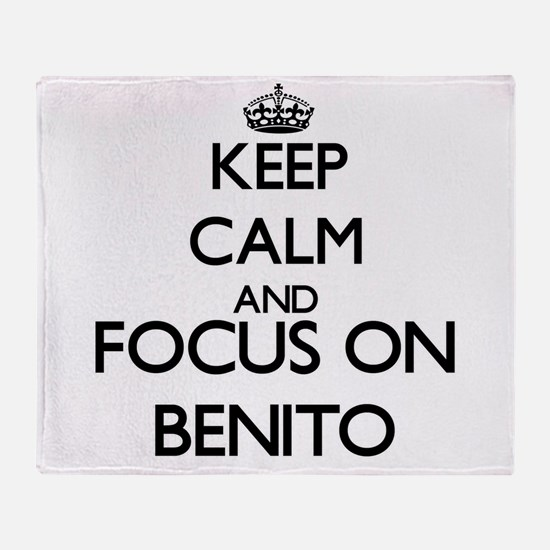 Keep Calm and Focus on Benito Throw Blanket