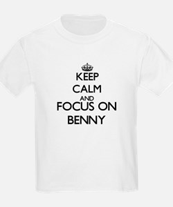 Keep Calm and Focus on Benny T-Shirt