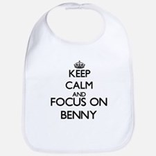 Keep Calm and Focus on Benny Bib