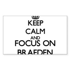 Keep Calm and Focus on Braeden Decal