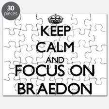 Keep Calm and Focus on Braedon Puzzle