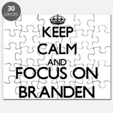 Keep Calm and Focus on Branden Puzzle