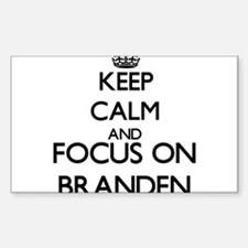 Keep Calm and Focus on Branden Decal