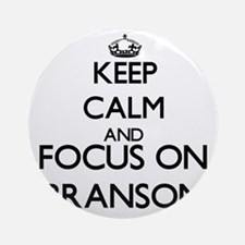 Keep Calm and Focus on Branson Ornament (Round)
