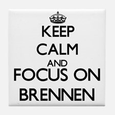 Keep Calm and Focus on Brennen Tile Coaster