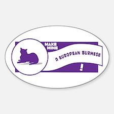 Make Burmese Oval Decal