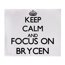 Keep Calm and Focus on Brycen Throw Blanket