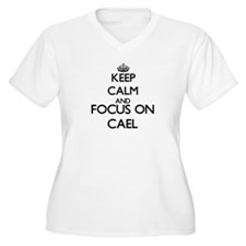 Keep Calm and Focus on Cael Plus Size T-Shirt