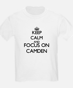 Keep Calm and Focus on Camden T-Shirt