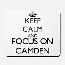 Keep Calm and Focus on Camden Mousepad