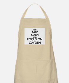 Keep Calm and Focus on Cayden Apron