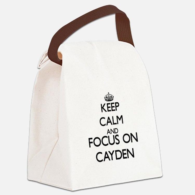 Keep Calm and Focus on Cayden Canvas Lunch Bag