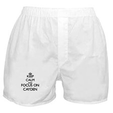 Keep Calm and Focus on Cayden Boxer Shorts