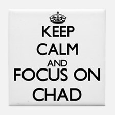 Keep Calm and Focus on Chad Tile Coaster
