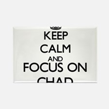 Keep Calm and Focus on Chad Magnets