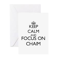 Keep Calm and Focus on Chaim Greeting Cards