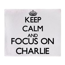 Keep Calm and Focus on Charlie Throw Blanket