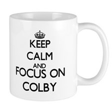 Keep Calm and Focus on Colby Mugs
