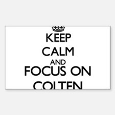 Keep Calm and Focus on Colten Decal