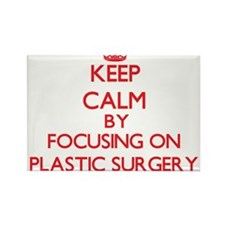 Keep Calm by focusing on Plastic Surgery Magnets