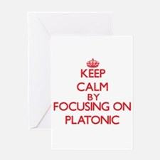 Keep Calm by focusing on Platonic Greeting Cards