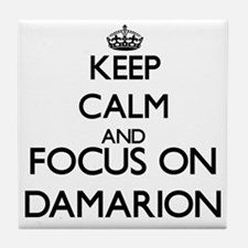 Keep Calm and Focus on Damarion Tile Coaster