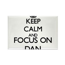 Keep Calm and Focus on Dan Magnets