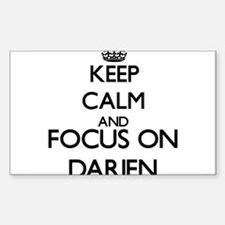 Keep Calm and Focus on Darien Decal