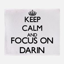 Keep Calm and Focus on Darin Throw Blanket