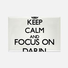 Keep Calm and Focus on Darin Magnets
