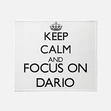 Keep Calm and Focus on Dario Throw Blanket