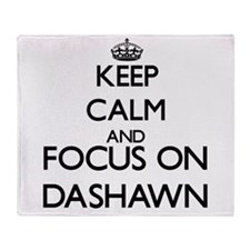 Keep Calm and Focus on Dashawn Throw Blanket