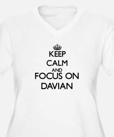 Keep Calm and Focus on Davian Plus Size T-Shirt