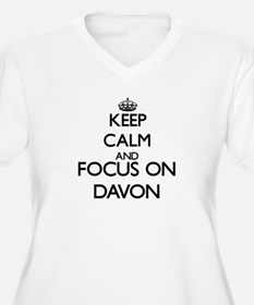 Keep Calm and Focus on Davon Plus Size T-Shirt