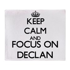 Keep Calm and Focus on Declan Throw Blanket
