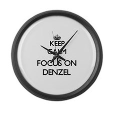 Keep Calm and Focus on Denzel Large Wall Clock