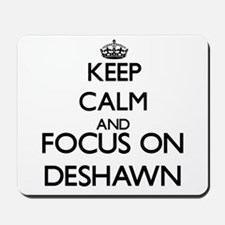 Keep Calm and Focus on Deshawn Mousepad