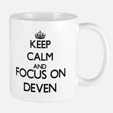 Keep Calm and Focus on Deven Mugs