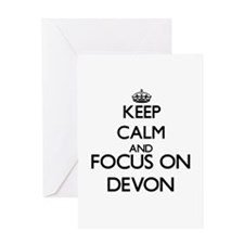 Keep Calm and Focus on Devon Greeting Cards